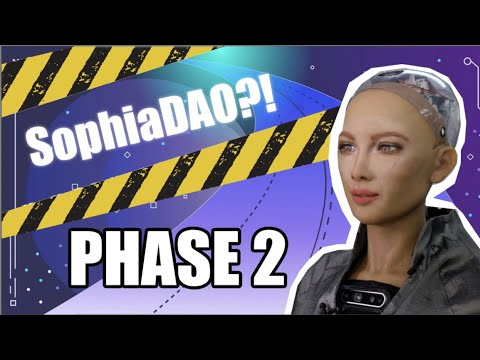 Sophia the Robot on SingularityNET's Phase 2 Initiative and SophiaDAO